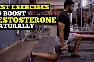 Exercises To Boost Testosterone levels