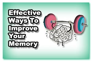 Effective ways to improve memory